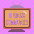 canvas print picture - Text sign showing Business Community. Business photo showcasing the showing involved in the upper levels of businesses Square rectangle old multicoloured painting television picture wood design