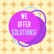 canvas print picture - Word writing text We Offer Solutions. Business photo showcasing Offering help assistance Experts advice strategies ideas Asymmetrical uneven shaped format pattern object outline multicolour design