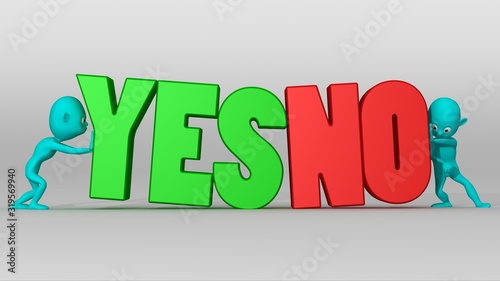 Two cyan 3d characters with great effort try to push a YES NO text in opposite d Wallpaper Mural