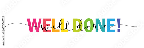 Valokuvatapetti WELL DONE! vector rainbow-colored interwoven typography banner with brush callig
