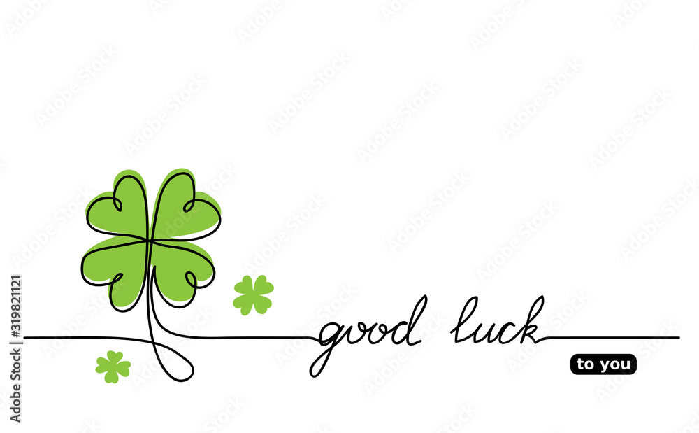 Fototapeta Clover vector sketch.  Good luck lettering, signature, quote. Lucky, fortune, good luck wishes. One continuous line drawing background, banner, illustration, simple design.