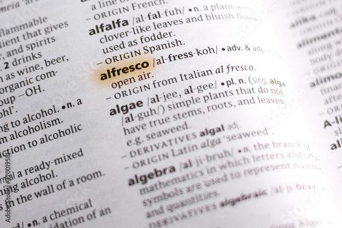Photo The word or phrase Alfresco in a dictionary.