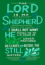 Hand Lettering The Lord Is My Shepherd .