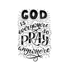 Vector Religions Lettering - God Is Everywhere So Pray Anywhere.