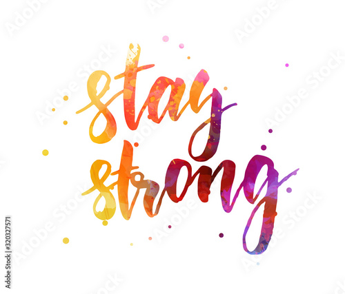 Fototapeta Stay strong lettering on watercolor splash obraz