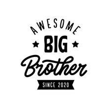 Big Brother Typography Print. ...