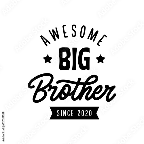 Photo Big brother typography print. Vector vintage illustration.