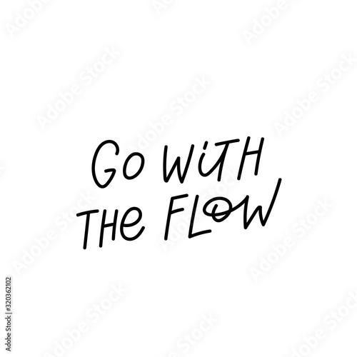 Go with the flow calligraphy quote lettering Canvas Print