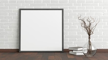Blank Square Poster Frame Mock Up Standing On Dark Parquet Floor Next To White Brick Wall With Vase And Books. Clipping Path Around Poster. 3d Illustration