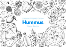 Hummus Cooking And Ingredients For Hummus, Sketch Illustration. Middle Eastern Cuisine Frame. Healthy Food, Design Elements. Hand Drawn, Package Design. Middle Eastern Food.