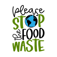 Please Stop The Food Waste - H...