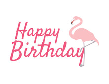 Happy Birthday Sign, Pink Flamingos And Text