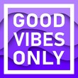 Leinwanddruck Bild - Good Vibes Only Text With Wavy Background. Motivational quote. Papercut design. Home decoration printable.