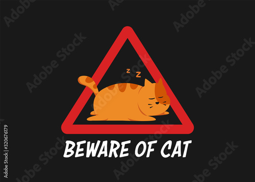 funny sleeping cat in beware of cat warning sign illustration for humor poster o Wallpaper Mural