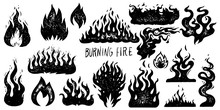 Set Of Flame And Fire In Vintage Style. Hand Drawn Engraved Monochrome Bonfire Sketch. Vector Illustration For Posters, Banners And Logo.