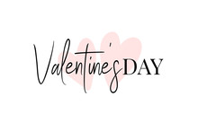 Valentines Day Romantic Greeting Card, Typography Poster With Text And Hearts. Happy Valentine's Day Hand Drawn Brush Lettering. Happy Valentine's Day On White Background