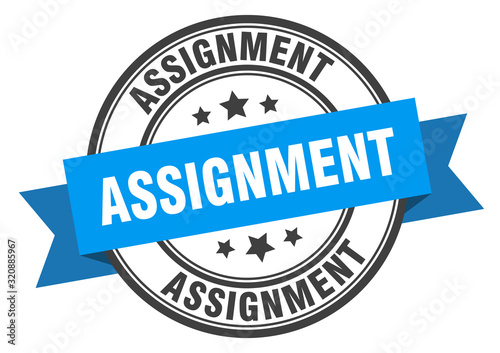 assignment label. assignmentround band sign. assignment stamp Wallpaper Mural