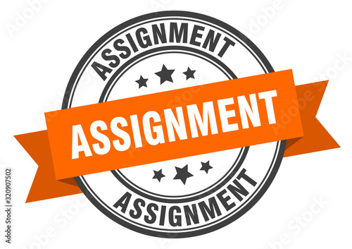 Photo assignment label. assignmentround band sign. assignment stamp