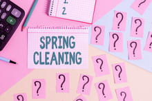 Text Sign Showing Spring Clean...
