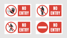 No Entry Sign Set, No People A...