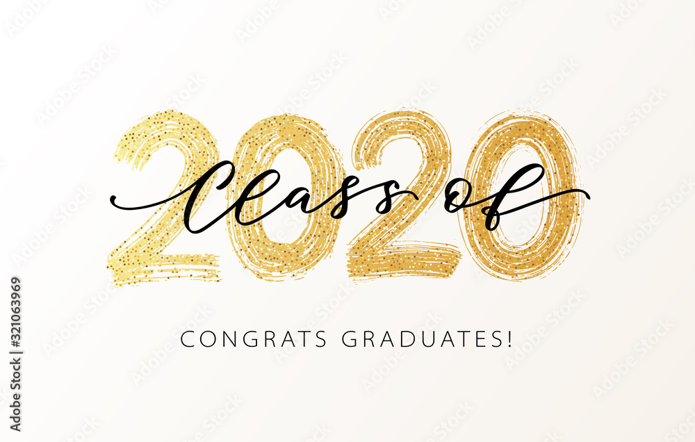 Fototapeta Class of 2020. Modern calligraphy. Vector illustration. Hand drawn brush lettering Graduation logo. Template for graduation design, party, high school or college graduate, yearbook.