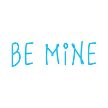 Be Mine Label In Neon Light On...