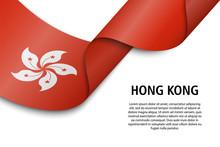 Waving Ribbon Or Banner With Flag Hong Kong
