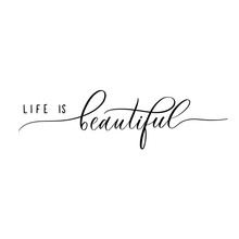 Life Is Beautiful - Lettering ...