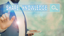Word Writing Text Share Knowledge. Business Photo Showcasing Activity Through Which Knowledge Is Exchanged Among Showing