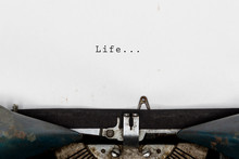 Life Typewriting On An Old Vin...