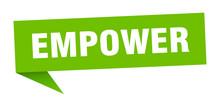 Empower Speech Bubble. Empower...