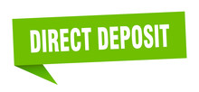Direct Deposit Speech Bubble. ...