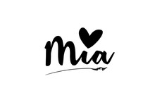 Mia Name Text Word With Love H...