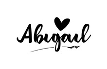 Abigail Name Text Word With Love Heart Hand Written For Logo Typography Design Template
