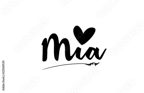 Photo Mia name text word with love heart hand written for logo typography design templ
