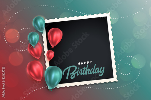 Photo beautiful happy birthday card with balloons and photo frame