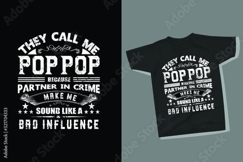 funny Pop Pop Dad t-shirt design