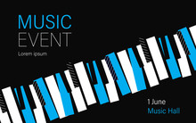 Music Concert Or Event Poster. Piano Keys.