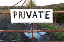 Private Sign Outdoors On Gate
