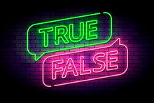 True And False Neon Sign With ...