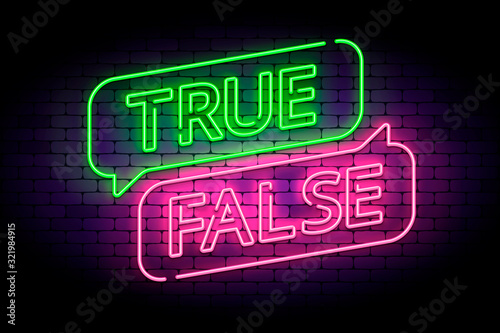 Obraz True and false neon sign with speech bubbles on a brick wall. Vector illustration for facts or myths. - fototapety do salonu