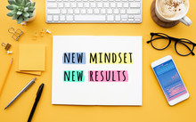 New Mindset New Results Concepts With Text On Notepad On Desk. Positive Thinking