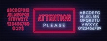 Attention Please Neon Sign On ...