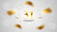 31st Anniversary Celebration With Gold Color And White Background Bokeh Effects And Sparkling Confetti. Modern Elegant Design Can Be Used For A Wedding Or Company. Editable Vector EPS 10