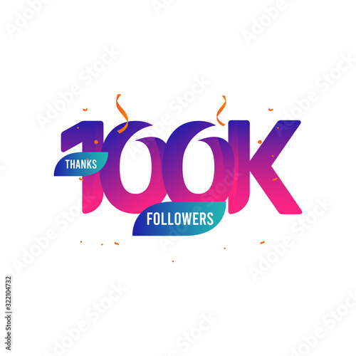 Fotografie, Tablou Thanks 100 K Followers Vector Template Design Illustration