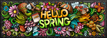 Hello Spring Hand Drawn Cartoon Doodles Illustration. Colorful Vector Banner