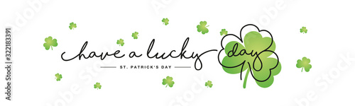 Have a lucky day handwritten typography lettering line design St Patrick's Day c Fotobehang