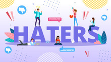 Haters Internet Trolling And Hate Speech. Cyberbullying And Bullying. Online Mockery. Smartphone Harassing People Using Phone For Flooding, Threatening And Intimidating. Aggression And Dislike