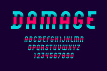 High Damaged Font, Trendy Colo...
