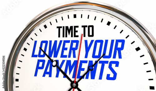 Time to Lower Your Payments Clock Refinance Debt Loan 3d Animation Canvas Print